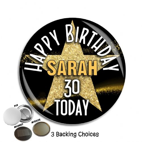 Large 75mm Star Sparkle Personalised Happy Birthday Badge N10 (Pin / Magnet / Mirror Backing)